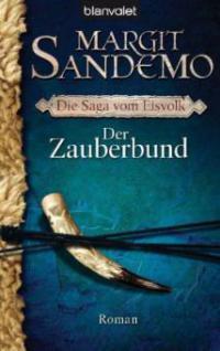 Der Zauberbund - Margit Sandemo
