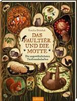 Das Faultier und die Motte - Emilia Dziubak