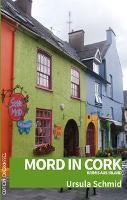 Mord in Cork - Ursula Schmid