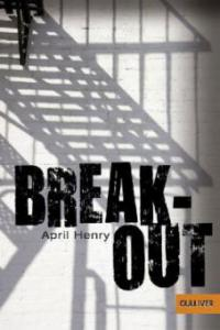 Breakout - April Henry
