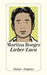 Lieber Luca - Martina Borger