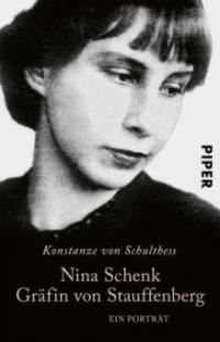 Nina Schenk Gräfin von Stauffenberg - Konstanze von Schulthess