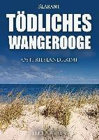 Tödliches Wangerooge - Elke Nansen
