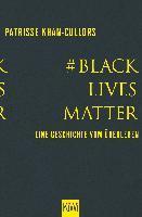 #BlackLivesMatter - Patrisse Khan-Cullors, Asha Bandele