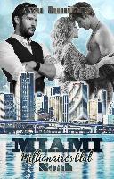 Miami Millionaires Club - Noah - Ava Innings