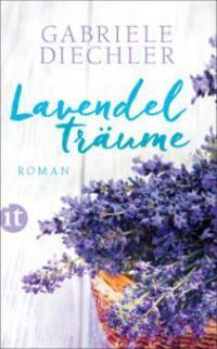 Lavendelträume - Gabriele Diechler