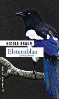 Elsternblau - Nicole Braun
