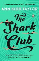 The Shark Club - Ann Kidd Taylor