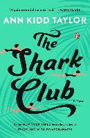 The Shark Club - Ann Kidd Taylor