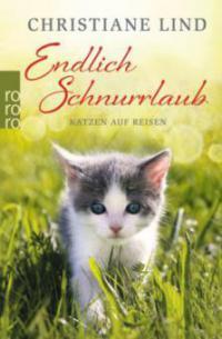 Endlich Schnurrlaub - Christiane Lind