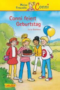 Conni-Erzählbände 4: Conni feiert Geburtstag - Julia Boehme