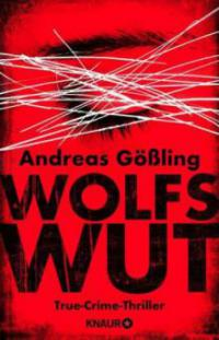 Wolfswut - Andreas Gößling