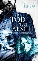 DER TOD SPIELT FALSCH - H. C. Scherf