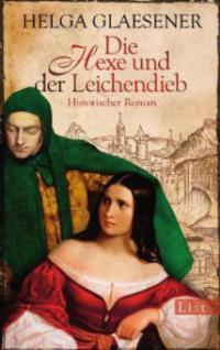 Die Hexe und der Leichendieb - Helga Glaesener