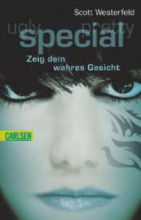 Ugly - Pretty - Special 03: Special - Zeig dein wahres Gesicht - Scott Westerfeld