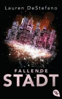 Fallende Stadt - Lauren DeStefano