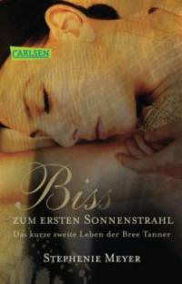 Bis (Biss) zum ersten Sonnenstrahl - Stephenie Meyer