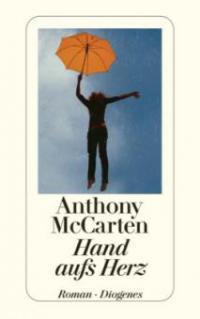 Hand aufs Herz - Anthony McCarten