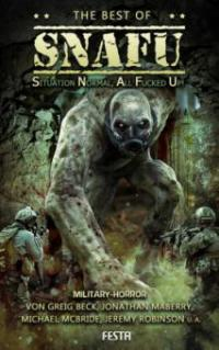 The best of SNAFU - Jeremy Robinson, Jonathan Maberry, Greig Beck, Michael McBride