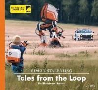 Tales from the Loop - Simon Stålenhag