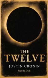 Twelve. Die Zwölf, englische Ausgabe - Justin Cronin