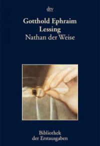Nathan der Weise - Gotthold Ephraim Lessing