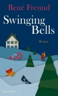 Swinging Bells - René Freund