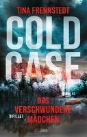 Cold Case - Das verschwundene Mädchen - Tina Frennstedt