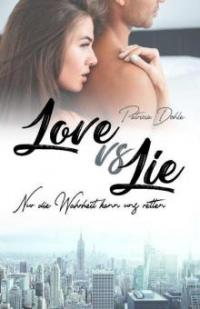 Love vs Lie - Patricia Dohle