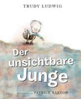 Der unsichtbare Junge - Trudy Ludwig