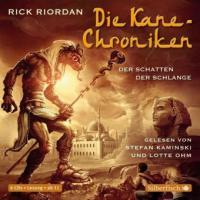 Die Kane-Chroniken 03. Der Schatten der Schlange - Rick Riordan