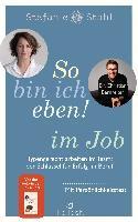 So bin ich eben! im Job - Stefanie Stahl, Christian Bernreiter