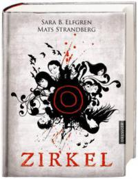 Engelsfors-Trilogie 01. Zirkel - Sara Bergmark Elfgren, Mats Strandberg