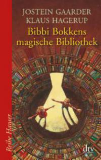 Bibbi Bokkens magische Bibliothek - Jostein Gaarder, Klaus Hagerup
