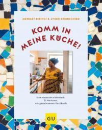 Komm in meine Küche! - Aveen Khorschied, Mehmet Ismail Birinci