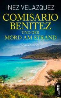 Comisario Benitez und der Mord am Strand - Inez Velazquez