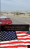 Indian Cowboy - Brita Rose Billert