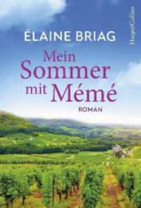 Mein Sommer mit Mémé - Elaine Briag