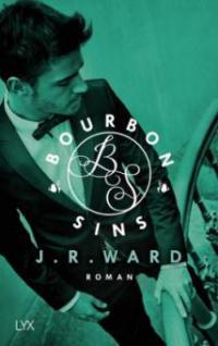 Bourbon Sins - J. R. Ward
