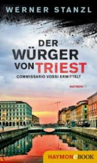 Der Würger von Triest - Werner Stanzl