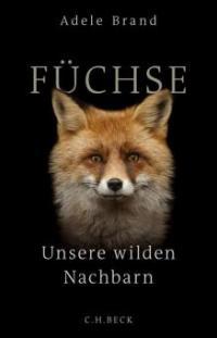Füchse - Adele Brand