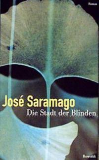 Die Stadt der Blinden - José Saramago