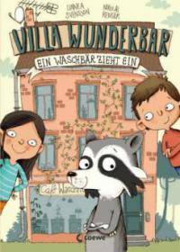 Villa Wunderbar - Ein Waschbär zieht ein - Linnea Svensson