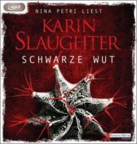 Schwarze Wut, 1 MP3-CD - Karin Slaughter