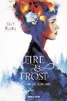 Fire & Frost, Band 1: Vom Eis berührt - Elly Blake