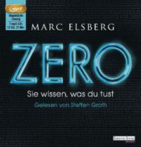 ZERO - Sie wissen, was du tust - Marc Elsberg