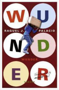 Wunder - R. J. Palacio