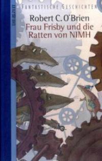Frau Frisby und die Ratten von NIMH - Robert C. O'Brien