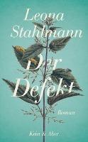 Der Defekt - Leona Stahlmann
