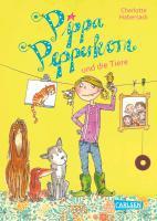 Pippa Pepperkorn 02. Pippa Pepperkorn und die Tiere - Charlotte Habersack